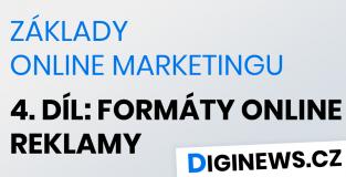 Základy online marketingu 4. díl: Formáty online reklamy