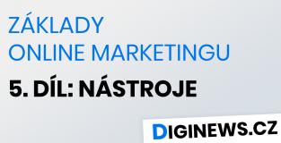 Základy online marketingu 5. díl: Nástroje